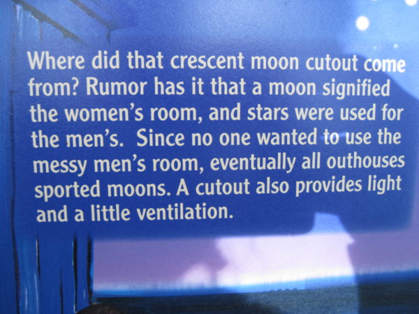 Meaning of moons and stars on outhouse doors - a sign in Lake County
